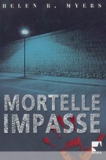 Mortelle impasse - Helen R.Myers