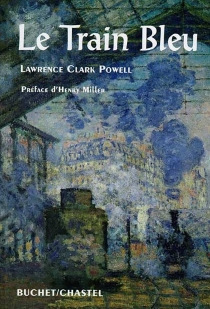 Le train bleu - Lawrence Clark Powell
