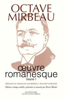Oeuvre romanesque | Volume 1 - OctaveMirbeau