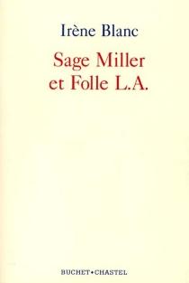 Sage Miller et folle L. A. - IrèneBlanc