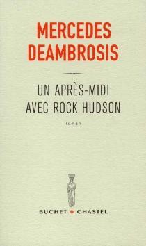 Un après-midi avec Rock Hudson - MercedesDeambrosis