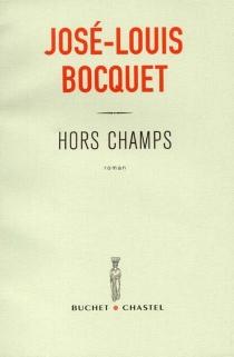 Hors champs - Jean-LouisBocquet