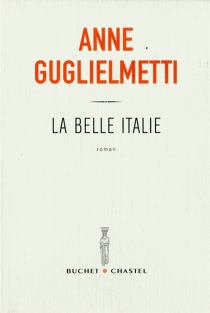 La Belle Italie - AnneGuglielmetti