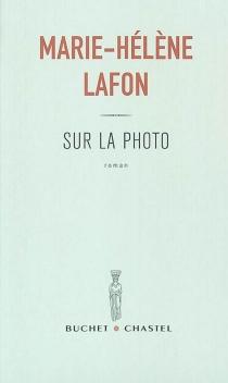 Sur la photo - Marie-HélèneLafon