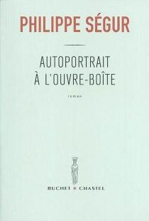 Autoportrait à l'ouvre-boîte - PhilippeSégur