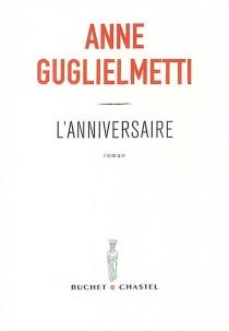 L'anniversaire - AnneGuglielmetti