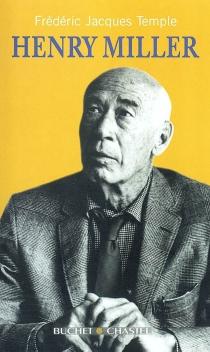 Henry Miller - Frédéric JacquesTemple