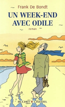 Un week-end avec Odile - FrankDe Bondt