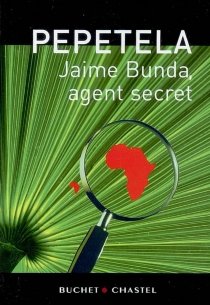 Jaime Bunda, agent secret - Pepetela