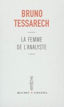 La femme de l'analyste - BrunoTessarech