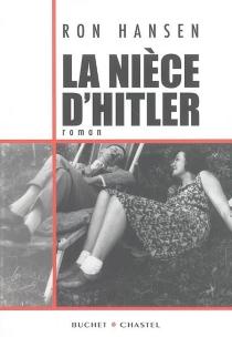 La nièce d'Hitler - RonHansen