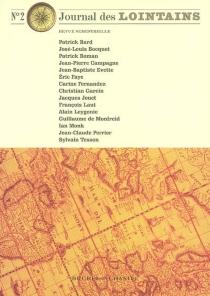 Journal des lointains, n° 2 -
