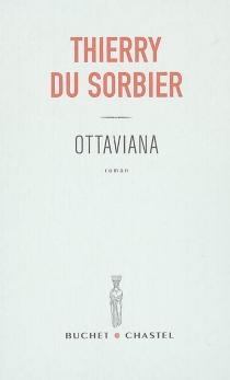 Ottaviana - ThierryDu Sorbier