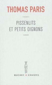 Pissenlits et petits oignons - ThomasParis