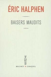 Baisers maudits - ÉricHalphen