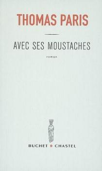 Avec ses moustaches - ThomasParis