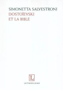 Dostoïevski et la Bible - SimonettaSalvestroni