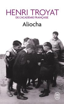 Aliocha - HenriTroyat
