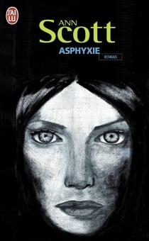 Asphyxie - AnnScott