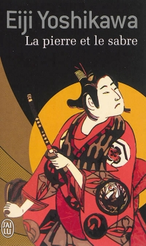 La pierre et le sabre - EijiYoshikawa
