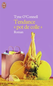 Tendance pot de colle - Tyne O'Connell
