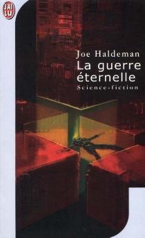 La guerre éternelle - Joe W.Haldeman