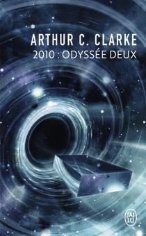 2010 : odyssée deux - Arthur C.Clarke