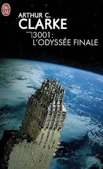 3001 : l'odyssée finale - Arthur C.Clarke