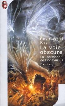 La tapisserie de Fionavar - Guy GavrielKay