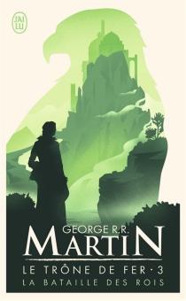 Le trône de fer - George R.R.Martin
