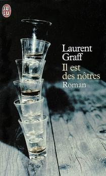 Il est des nôtres - LaurentGraff