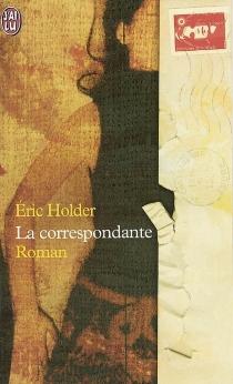 La correspondante - ÉricHolder