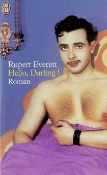 Hello, darling ! - RupertEverett