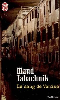 Le sang de Venise - MaudTabachnik