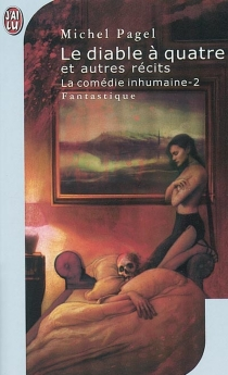 La comédie inhumaine - Michel Pagel