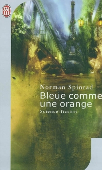 Bleue comme une orange - Norman Spinrad