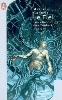 Les chroniques des Féals - MathieuGaborit