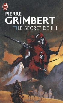 Le secret de Ji - Pierre Grimbert