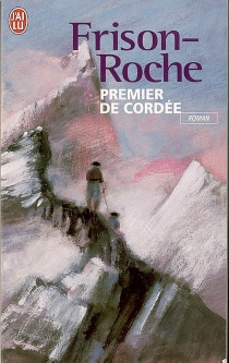 Premier de cordée - RogerFrison-Roche