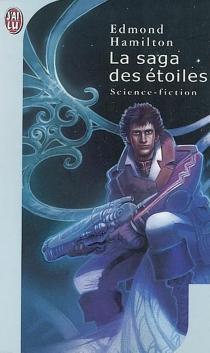 La saga des étoiles - EdmondHamilton