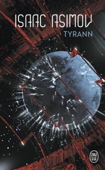 Tyrann - IsaacAsimov