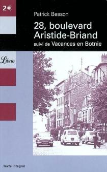 28, boulevard Aristide Briand| Suivi de Vacances en Botnie - PatrickBesson