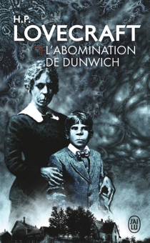L'abomination de Dunwich - Howard PhillipsLovecraft