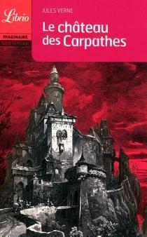 Le château des Carpathes - JulesVerne