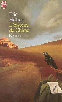 L'histoire de Chirac - ÉricHolder