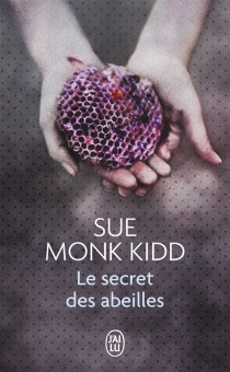 Le secret des abeilles - Sue Monk Kidd