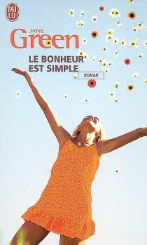 Le bonheur est simple - JaneGreen