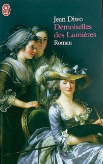 Demoiselles des Lumières - JeanDiwo