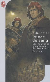 Les nouvelles chroniques de Krondor - Raymond EliasFeist