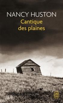 Cantique des plaines - NancyHuston